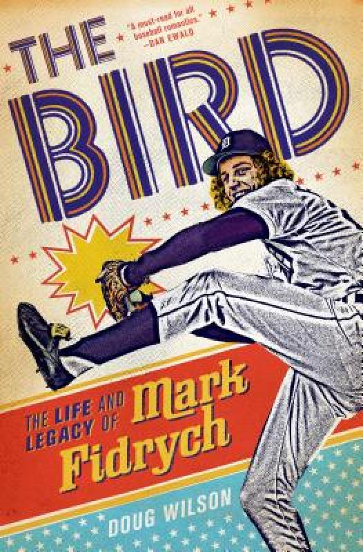 [Booking] the bird: the life and legacy of mark fidrych