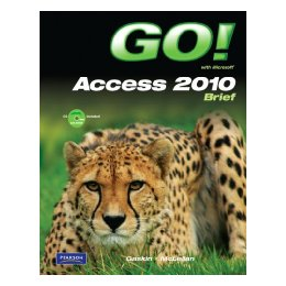 [Booking] go! With microsoft access 2010 brief [with cdrom]