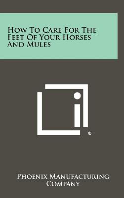 [Booking] how to care for the feet of your horses and mules